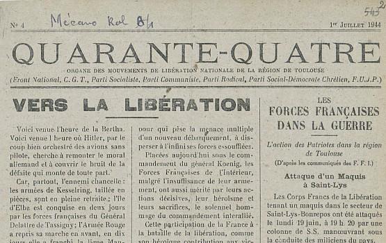 Quarante-quatre : organe bi-mensuel des mouvements de libération de la région de Toulouse, 1er juillet 1944